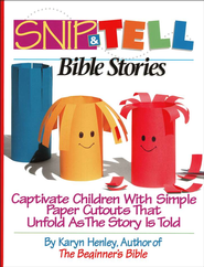 Snip-And-Tell Bible Stories   -     By: Karyn Henley