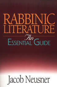 Rabbinic Literature   -              By: Jacob Neusner