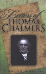 Letters of Thomas Chalmers  -     By: Thomas Chalmers