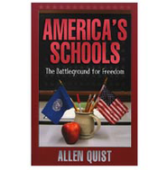 America's Schools - The Battleground For Freedom  -     By: Allen Quist