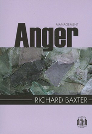 Anger Management  -     By: Richard Baxter