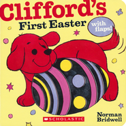 Clifford's First Easter  -     By: Norman Bridwell     Illustrated By: Norman Bridwell
