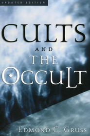 Cults and the Occult, 4th ed.  -     By: Edmond C. Gruss