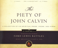 The Piety of John Calvin  -     By: Ford Lewis Battles