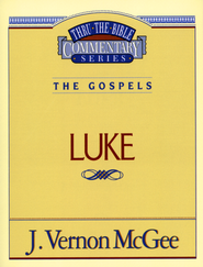 Luke - Thru the Bible   -     By: J. Vernon McGee