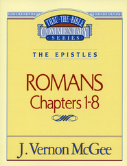 Romans I - Thru the Bible  - Slightly Imperfect  -