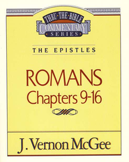 Romans II - Thru the Bible   -     By: J. Vernon McGee