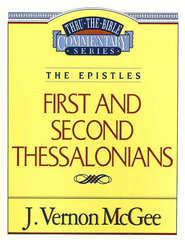 First and Second Thessalonians: Thru the Bible   - Slightly Imperfect  -