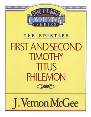 First and Second Timothy Titus Philemon: Thru the Bible   -     By: J. Vernon McGee