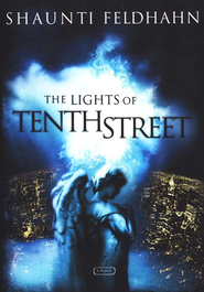 The Lights of Tenth Street  -     By: Shaunti Feldhahn