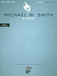 Stand Folio   -              By: Michael W. Smith