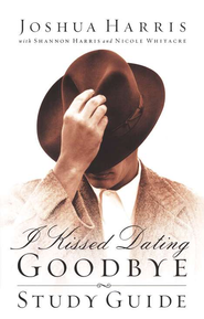 I Kissed Dating Goodbye Study Guide, Revised & Expanded  -     By: Joshua Harris