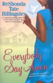 Everybody Say Amen   -              By: ReShonda Tate Billingsley