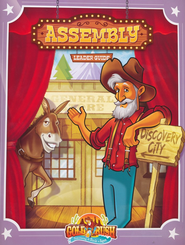 Gold Rush VBS Assembly Guide    -