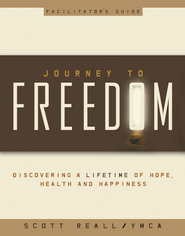 Journey to Freedom Facilitator's Guide - eBook  -     By: Scott Reall
