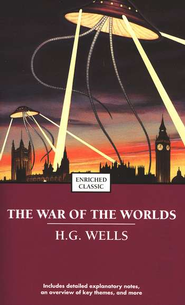 The War of the Worlds (enriched classic)   -     By: H.G. Wells
