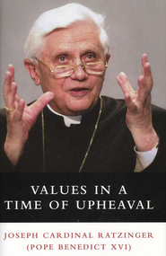 Values in a Time of Upheaval   -     By: Joseph Ratzinger