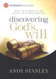 Discovering God's Will Study Guide   -     By: Andy Stanley