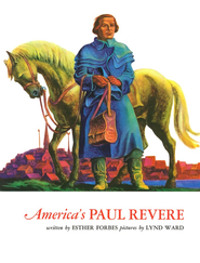 America's Paul Revere   -     By: Esther Forbes