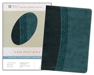 ESV Large Print Bible  TruTone, Black/Spruce, Garland Design   -
