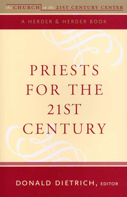 Priests for the 21st Century  -     By: Donald J. Dietrich, Michael J. Himes