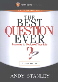 Best Question Ever Study Guide   -     By: Andy Stanley