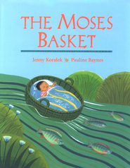 The Moses Basket  -     By: Jennie Koralek     Illustrated By: Pauline Baynes
