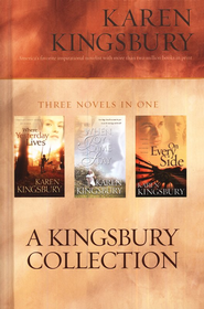 Kingsbury 3 in 1: When Joy Came to Stay, On Every Side and Where Yesterday Lives  -     By: Karen Kingsbury