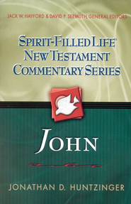 John: Spirit-Filled Life New Testament Commentary Series   -     By: Jon Huntzinger