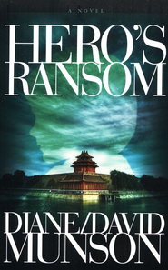 Hero's Ransom, Justice Series #4  -     By: Diane Munson, David Munson