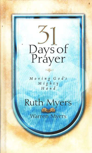31 Days of Prayer   -     By: Ruth Myers, Warren Myers