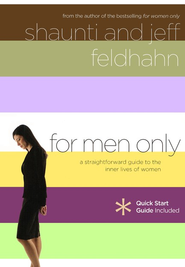 For Men Only  -     By: Shaunti Feldhahn, Jeff Feldhahn
