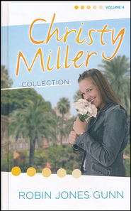 Christy Miller Series: 3-in-1 Collection, Volume 4   -     By: Robin Jones Gunn