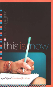 This Is Now: A Girl-to-Girl Devotional for Teens   -     By: Patti M. Hummel
