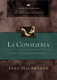 La Consejeria (Counseling) - eBook  -     By: John MacArthur