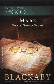 Encounters With God: Mark  -     By: Henry T. Blackaby