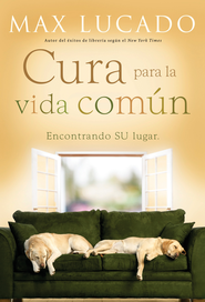 La Cura para la Vida Com0n (The Cure of the Common Life) - eBook  -     By: Max Lucado