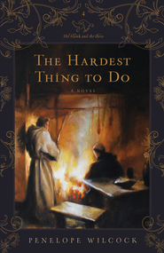 #4: The Hardest Thing to Do, The Hawk and the Dove Series  -     By: Penelope Wilcock