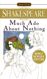 Much Ado about Nothing: With New and Updated Critical   -     By: William Shakespeare