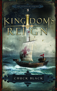 Kingdom's Reign, Kingdom Series #6  -     By: Chuck Black