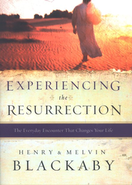 Experiencing the Resurrection  -     By: Henry T. Blackaby, Melvin Blackaby