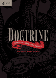 Doctrine: What Christians Should Believe  -     By: Mark Driscoll, Gerry Breshears