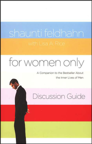 For Women Only, Discussion Guide Revised   -     By: Shaunti Feldhahn, Lisa A. Rice