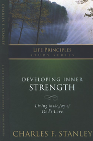 Developing Inner Strength   -              By: Charles F. Stanley