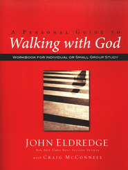 Walking with God Workbook  -     By: John Eldredge