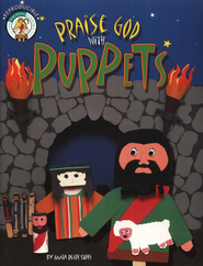 Praise God with Puppets  -              By: Anita Reith Stohs
