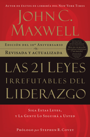 Las 21 Leyes Irrefutables del Liderazgo (The 21 Irrefutable Laws of Leadership) - eBook  -     By: John C. Maxwell