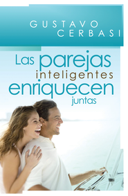 Las Parejas Inteligentes Enriquecen Juntas / Smart Couples Finish Rich - eBook  -     By: Gustavo Cerbasi