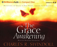 The Grace Awakening         - Audiobook on CD     -              By: Charles R. Swindoll