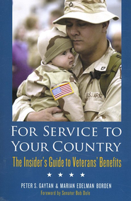 For Service To Your Country  -     By: Peter S. Gaytan, Martin Edelman Borden